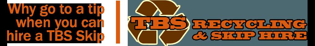 TBS Skips